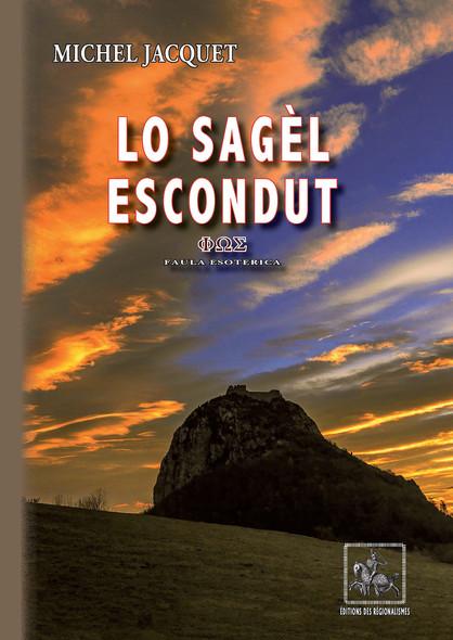 Lo Sagèl escondut (faula esoterica) : libre en occitan