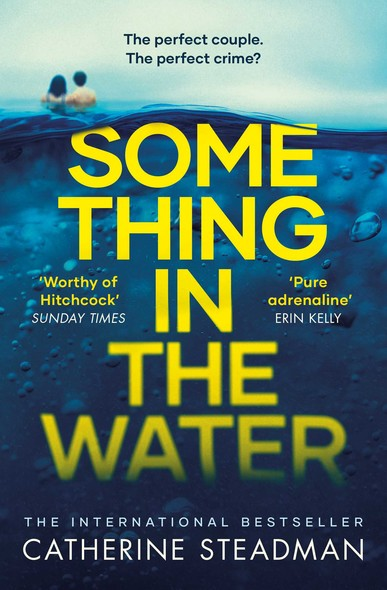 Something in the Water : The Gripping Reese Witherspoon Book Club Pick!