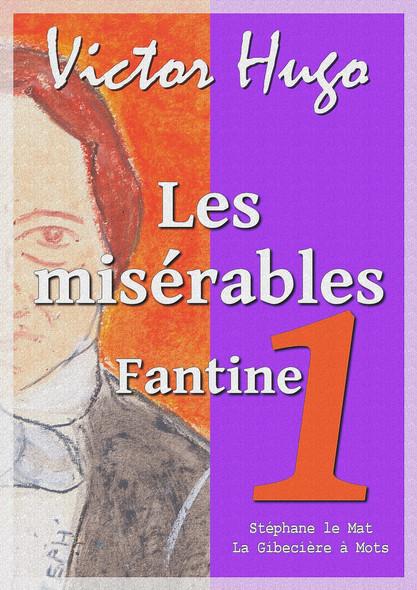 Les misérables : Tome I : Fantine