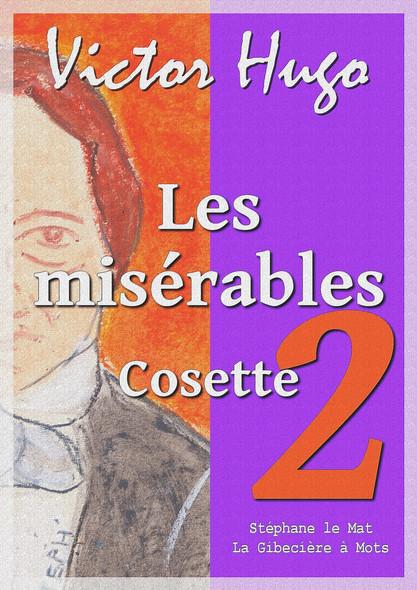 Les misérables : Tome II : Cosette