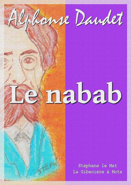 Le nabab : Moeurs parisiennes