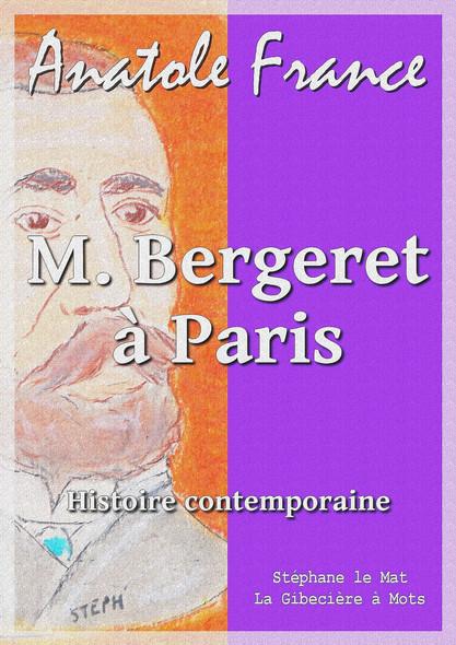 M. Bergeret à Paris : Histoire contemporaine 4/4