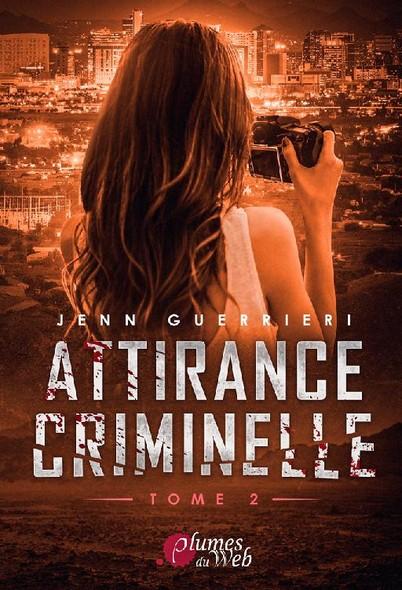 Attirance Criminelle T2