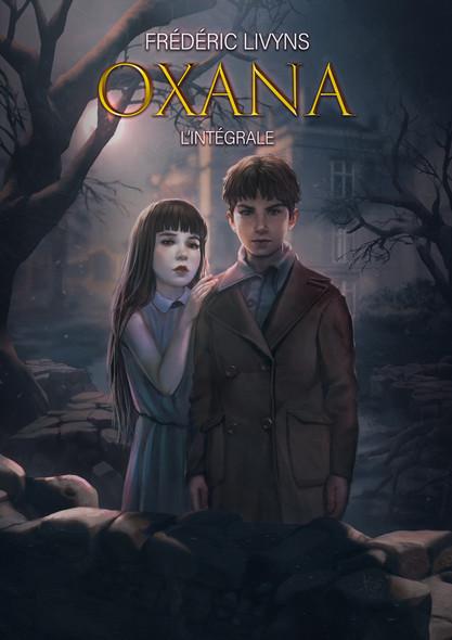 Oxana, l'intégrale