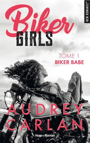 Biker Girls - Tome 1 - Biker Babe