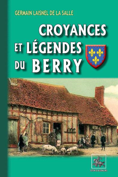 Croyances et Légendes du Berry