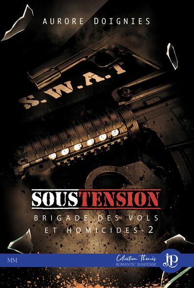 Sous Tension : Brigade des vols et homicides #2