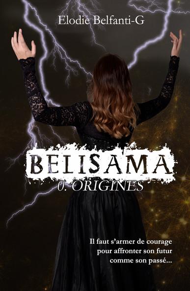 Belisama - 0. Origines : Belisama Préquel