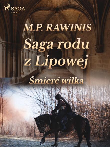 Saga rodu z Lipowej 13: Śmierć wilka