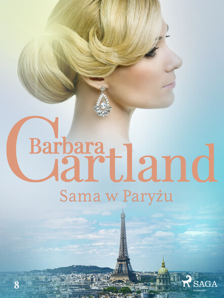 Sama w Paryżu - Ponadczasowe historie miłosne Barbary Cartland