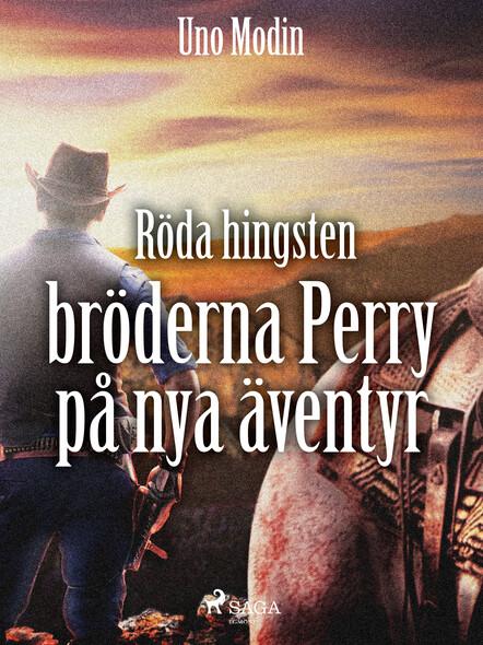 Röda hingsten : bröderna Perry på nya äventyr