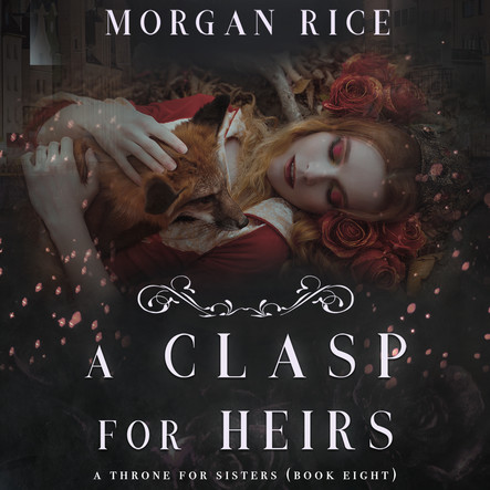 A Clasp for Heirs (A Throne for Sisters—Book Eight)