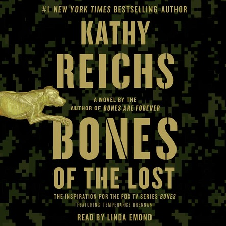 Bones of the Lost : A Temperance Brennan Novel