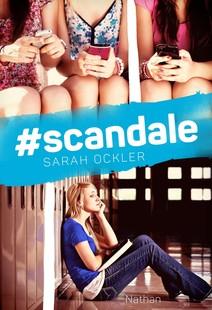 #scandale   Ockler, Sarah