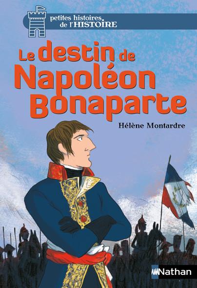 Le destin de Napoléon Bonaparte
