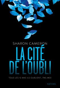 La cité de l'oubli | Cameron, Sharon