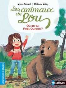 Les Animaux de Lou, l'ours brun - Premières Lectures CP Niveau 3 - Dès 6 ans | Doinet, Mymi