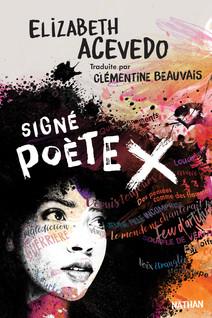 Signé poète X - Dès 14 ans | Acevedo, Elizabeth