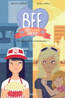 BFF, Best Friends Forever - Tome 5 : On efface et on recommence !
