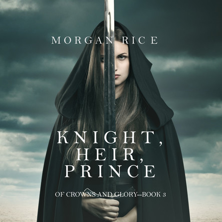 Knight Heir Prince (Of Crowns and Glory—Book 3)
