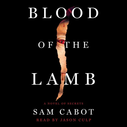 Blood of the Lamb : A Novel of Secrets