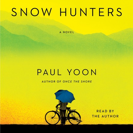 Snow Hunters : A Novel