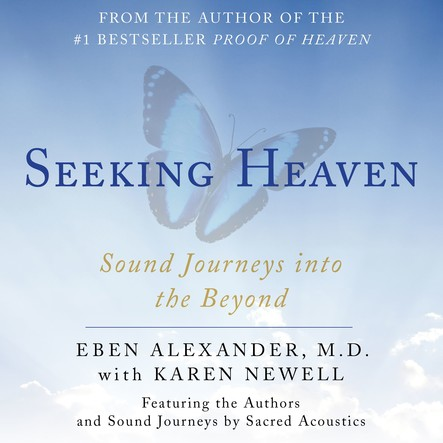 Seeking Heaven : Sound Journeys into the Beyond
