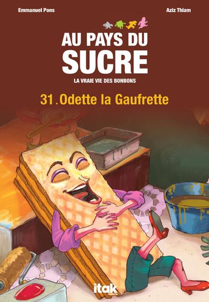 Au Pays du Sucre - Episode 31 - Odette La Gaufrette