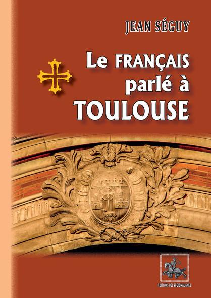 Le français parlé à Toulouse
