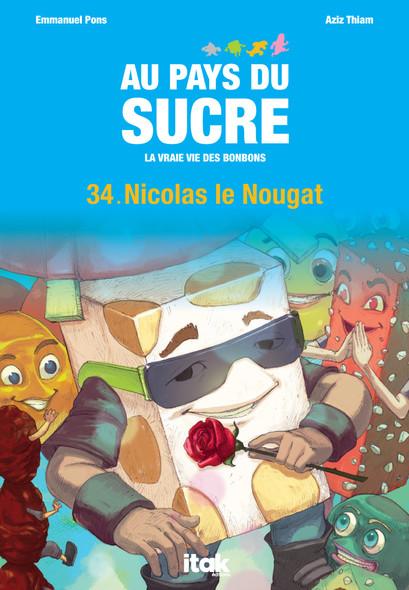 Au Pays du Sucre - Episode 34 - Nicolas le Nougat