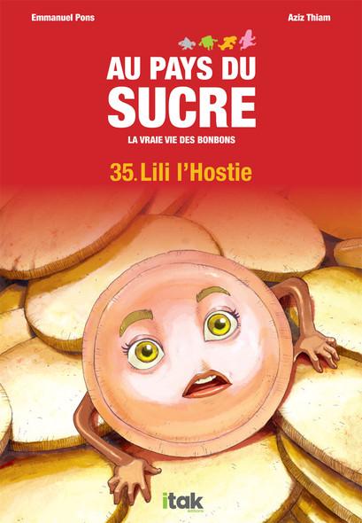Au Pays du Sucre - Episode 35 - Lili l'Hostie