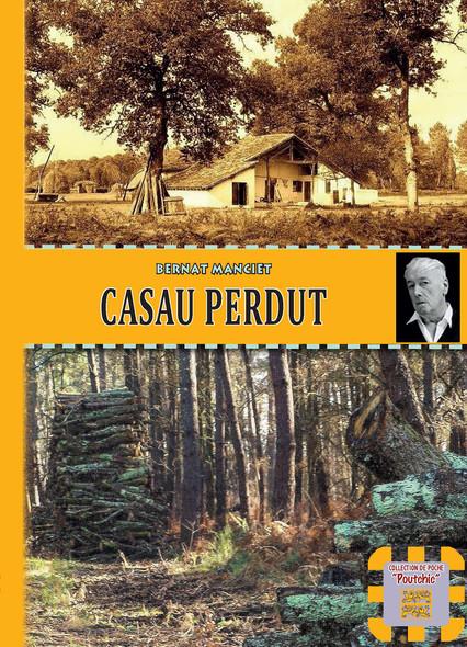 Casau perdut : ouvrage en gascon (occitan)