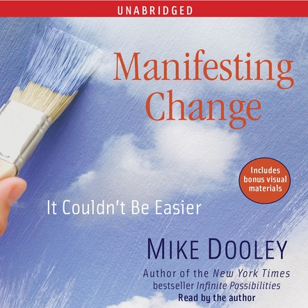 Manifesting Change : It Couldn't Be Easier
