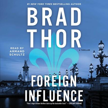Foreign Influence : A Thriller