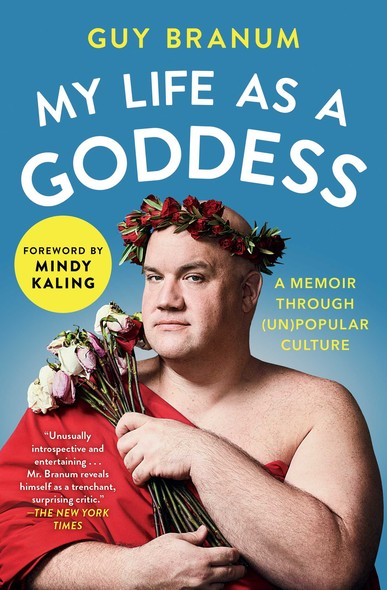 My Life as a Goddess : A Memoir through (Un)Popular Culture