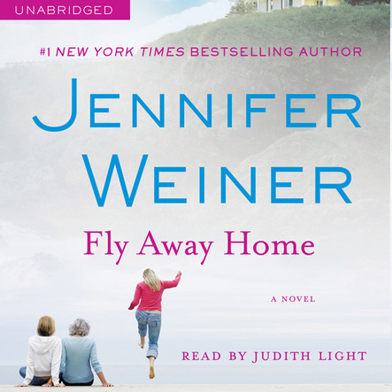 Fly Away Home : A Novel