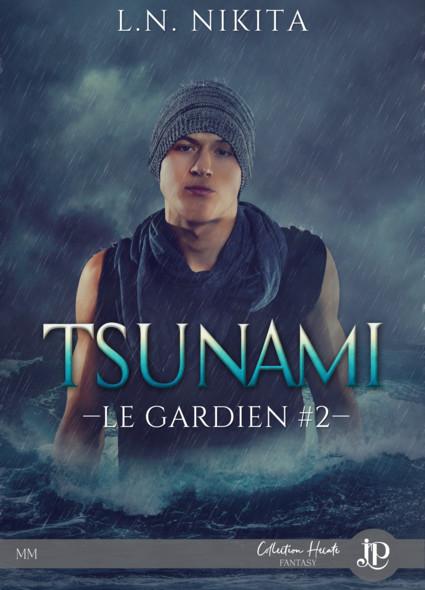 Tsunami : Le gardien #2