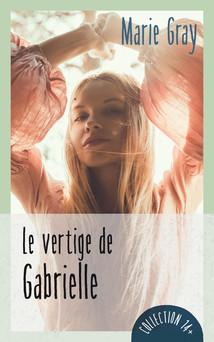 Le vertige de Gabrielle | Marie Gray