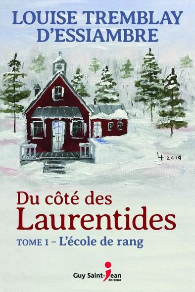 Du côté des Laurentides, tome 1 : L'école de rang