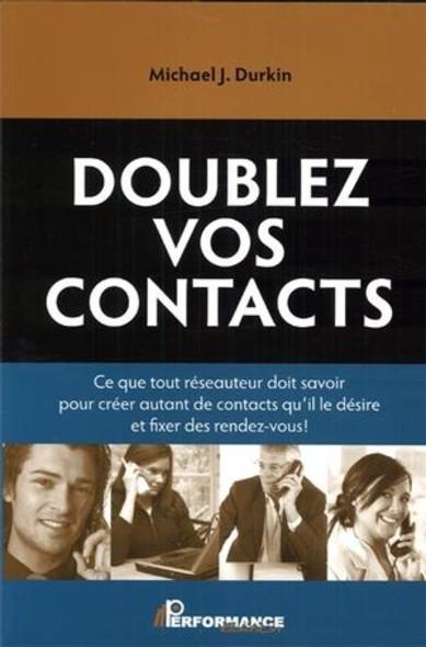 Doublez vos contacts