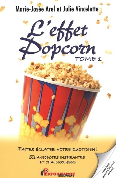 L'effet Popcorn 1 : Faites éclater votre quotidien!