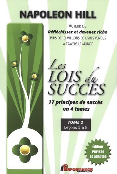 Les lois du succès 2 : Leçons 5 à 8