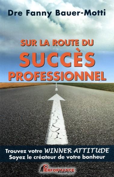 Sur la route du succès professionnel
