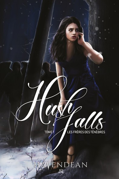 Hush Falls : Les frères des ténèbres