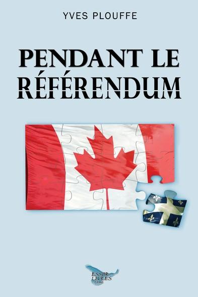 Pendant le référendum