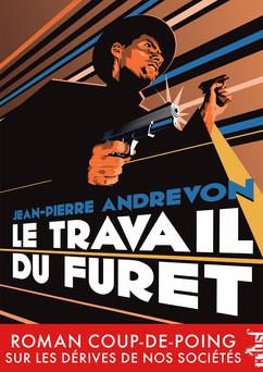 Le Travail du Furet | Jean-Pierre Andrevon