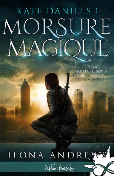 Morsure Magique : Kate Daniels, T1