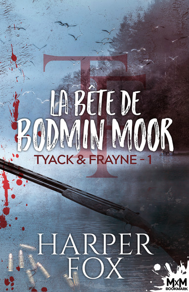 La Bête de Bodmin Moor : Tyack & Frayne, T1