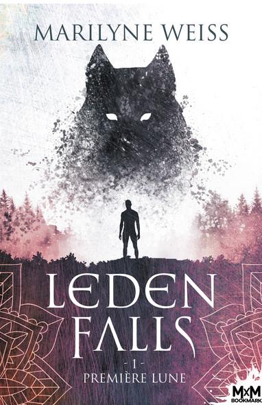 Première lune : Leden Falls, T1