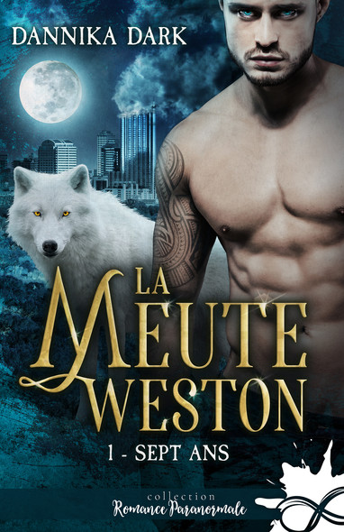 Sept ans : La Meute Weston, T1